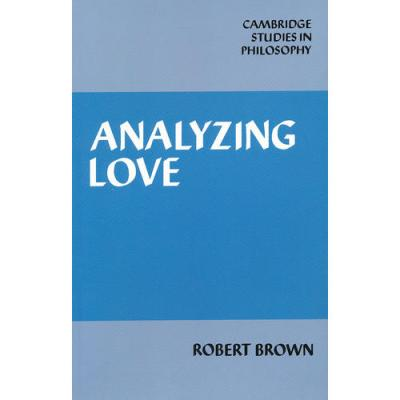 Analyzing Love(ISBN=9780521068444) 英文原版