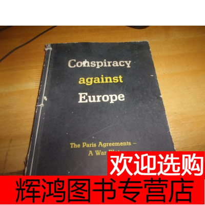 Conspiracy against Europe 外文原版