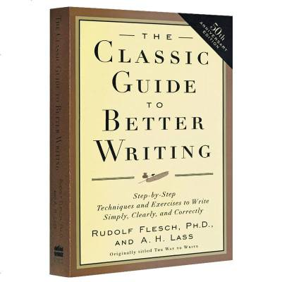 正版 作文书 The Classic Guide to Better Writing 英文原版 经典英文写作指南 英
